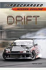 Drift: Nissan Skyline (Turbocharged) Kindle Edition
