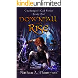 Downfall And Rise (Challenger's Call Book 1)