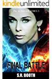 Final Battle (The Scinegue Series Book 3)