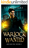 Warlock Wanted: Arcane Inc. Book 2 (English Edition)