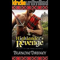 Highlander's Revenge: A Scottish Time Travel Romance (Medieval Highlander Book 2)