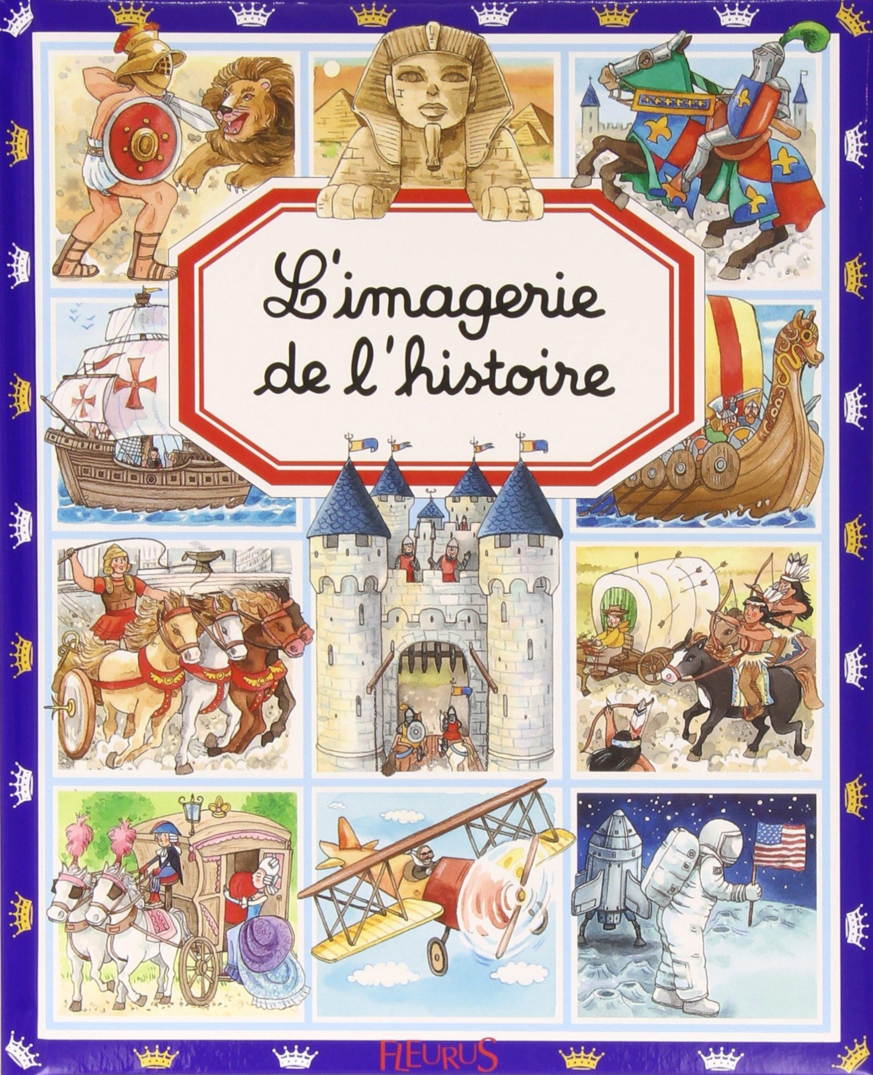 L Imagerie De L Histoire Amazon Fr Collectif Livres