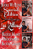 Lee Killough Special Edition (Contains the novels Blood Hunt, Blood Links, Blood Games)