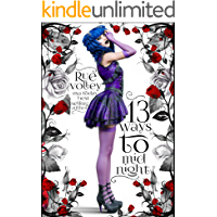 13 Ways to Midnight Book One (A Reverse Harem Young Adult Paranormal Romance) (The Midnight Saga) (English Edition)