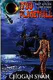 1799 Planetfall: Symbiont Wars Book 1 (Symbiont Wars Universe)