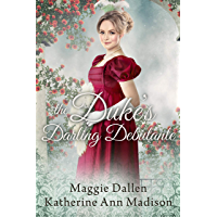 The Duke's Darling Debutante: Sweet Regency Romance