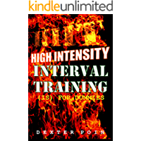 High Intensity Interval Training - HIIT is for Dummies