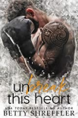 Unbreak This Heart Kindle Edition