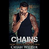 CHAINS: Night Rebels Motorcycle Club (Night Rebels MC Romance Book 8) (English Edition)