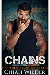 CHAINS: Night Rebels Motorcycle Club (Night Rebels MC Romance Book 8) Kindle Edition
