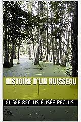 Histoire d'un ruisseau (French Edition) Kindle Edition