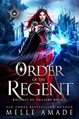 Order of the Regent: a Why Choose Fantasy Romance (Knights of Valliere Book 1) Kindle Edition
