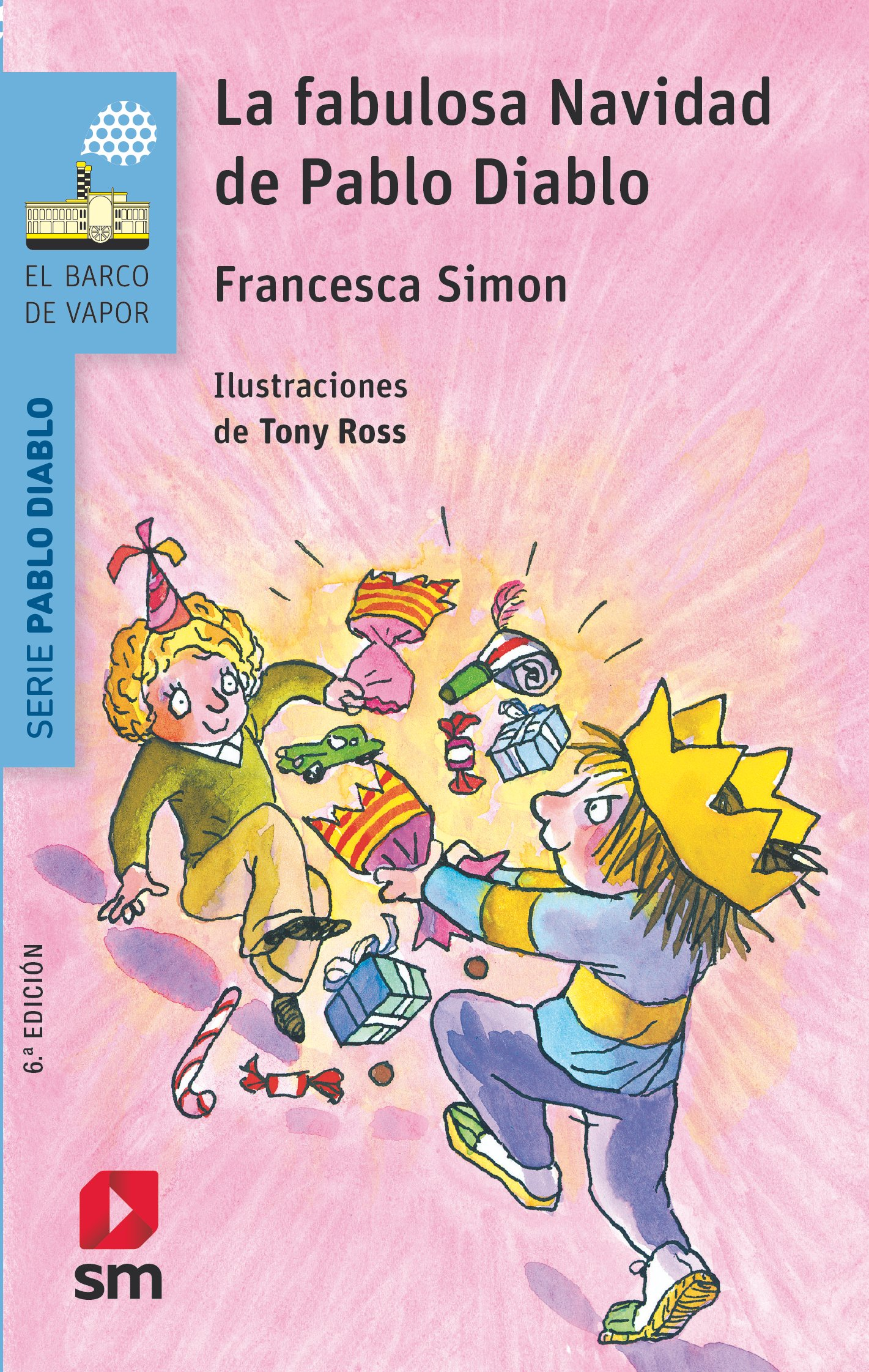 La fabulosa Navidad de Pablo Diablo El Barco de Vapor Azul: Amazon.es: Simon, Francesca, Ross, Tony, Azaola, Miguel: Libros