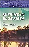 Missing in Blue Mesa (The Ranger Brigade: Family Secrets)