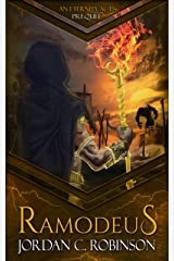 Ramodeus (The Eternity Acts Book 0) Kindle Edition