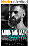 Mountain Man Baby Daddy: A Billionaire + Virgin Bride Romance
