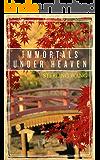 Immortals Under Heaven