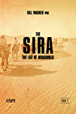 The Sira: The Life of Mohammed (A Taste of Islam Book 2) (English Edition)