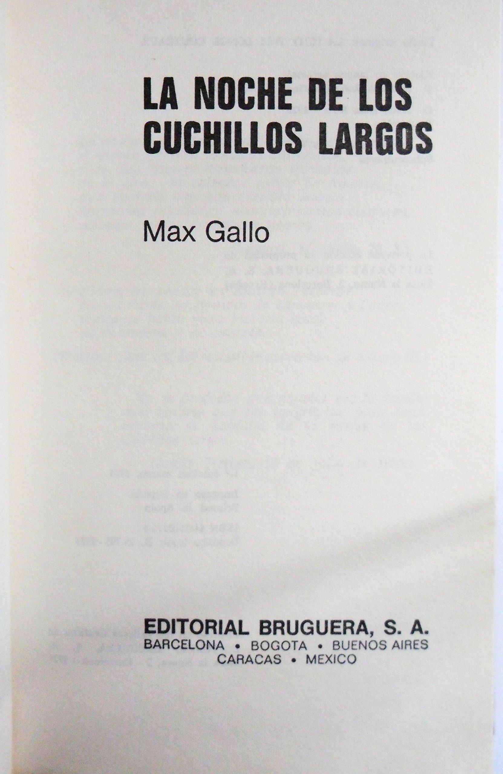 LA NOCHE DE LOS CUCHILLOS LARGOS: Amazon.es: MAX GALLO ...