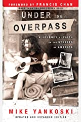 Under the Overpass: A Journey of Faith on the Streets of America Paperback
