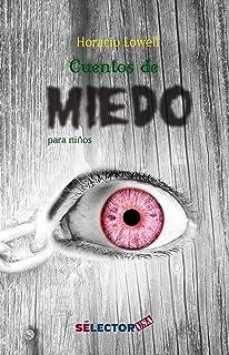 Cuentos de miedo (Spanish Edition)
