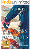 Angels & Patriots: Book One