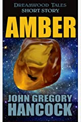 Amber (Dreamwood Tales) Kindle Edition