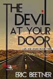 The Devil at Your Door (A Lars and Shaine Novel Book 3)