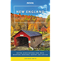 Moon New England Road Trip: Boston, Acadia National Park, White Mountains, Berkshires, Newport, and Cape Cod (Travel…