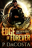 Edge of Forever (The Soul Eater Book 6)