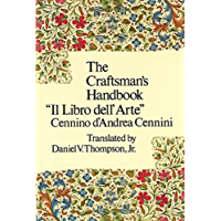 The Craftsman's Handbook (Dover Art Instruction) (English Edition)