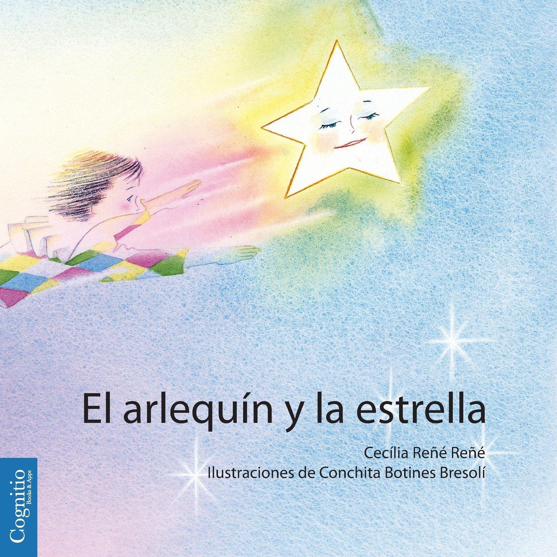 El arlequín y la estrella (Spanish Edition) (Spanish) Paperback – Large Print, July 24, 2013