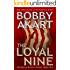 The Loyal Nine: Post-Apocalyptic Survival Thriller: A Post-Apocalyptic Survival Fiction Series (Boston Brahmin Post-Apocalyptic Series Book 1)
