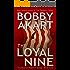 The Loyal Nine: Post-Apocalyptic Survival Thriller: A Post-Apocalyptic Survival Fiction Series (Boston Brahmin Post-Apocalyptic Series Book 1) (English Edition)