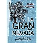 La gran nevada: Un cuento de Navidad para cualquier día del año (Spanish Edition)