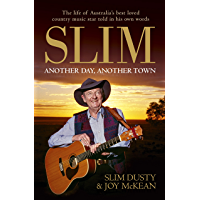 Slim: Another Day, Another Town