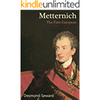 Metternich: The First European