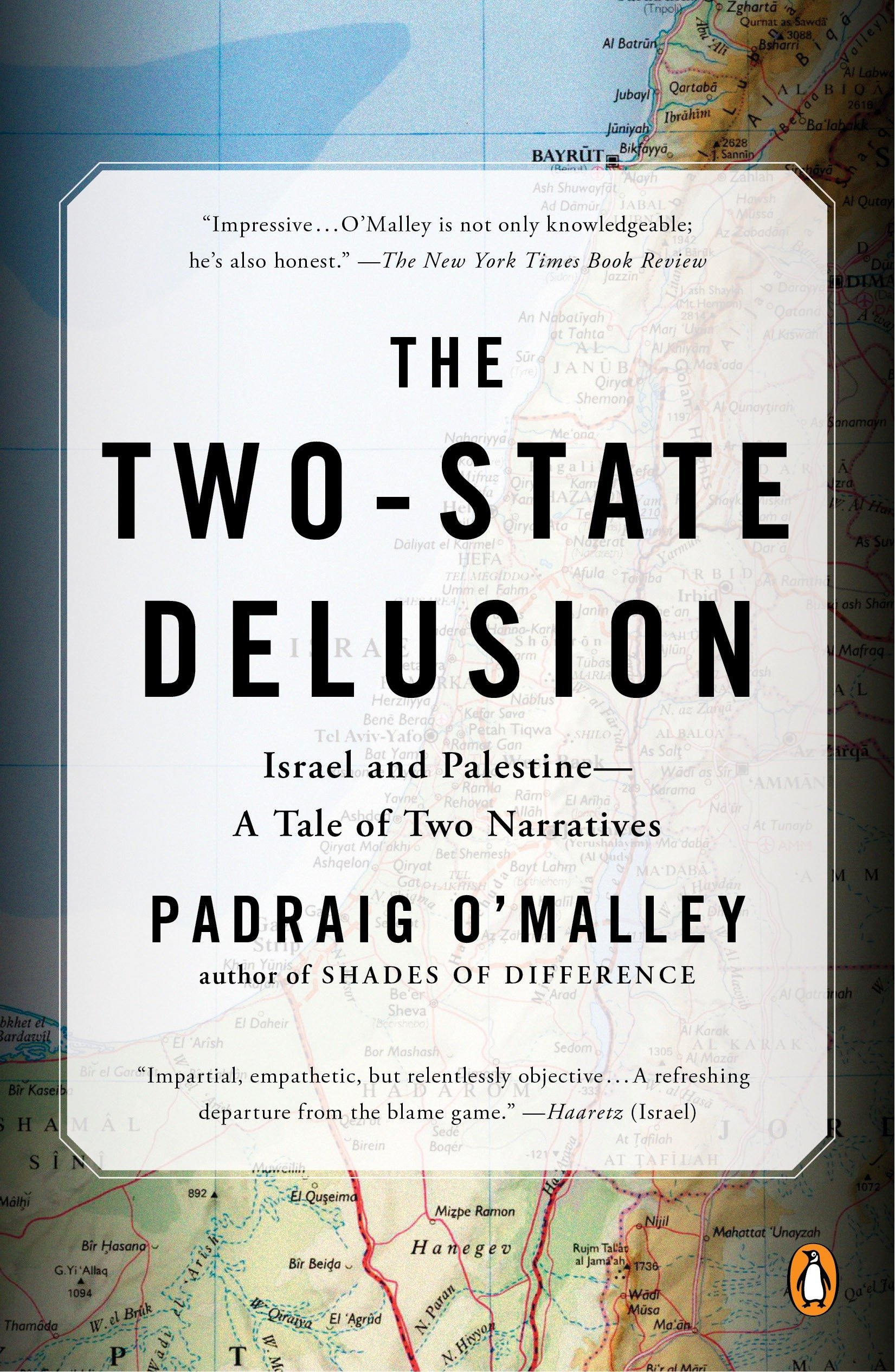 The Two-State Delusion: Israel and Palestine--A Tale of Two Narratives PDF