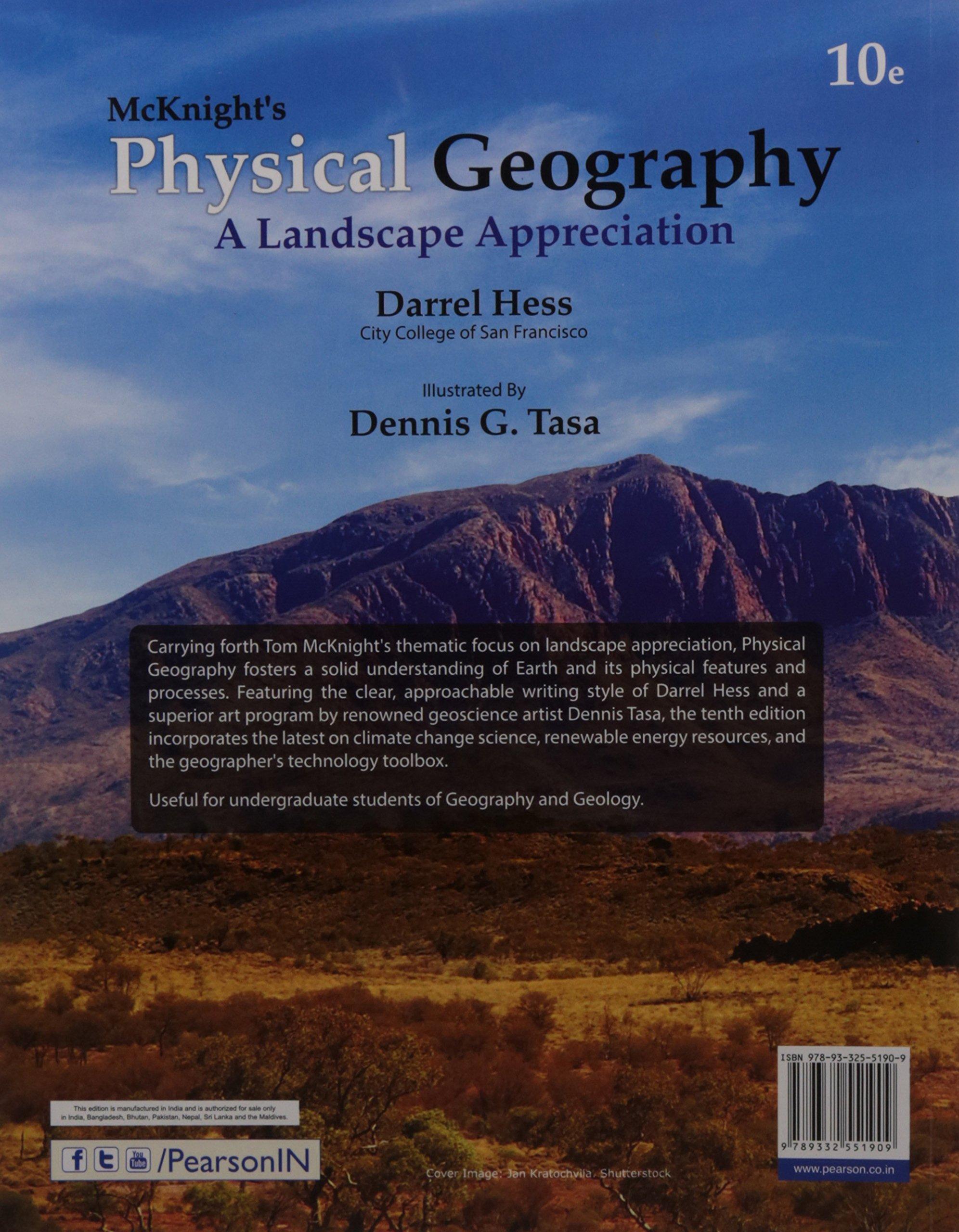 Mcknight's Physical Geography: A Landscape Appreciation, 10 Ed: Hess Tasa:  9789332551909: Amazon.com: Books