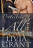 Protecting It All (The Passion Series Book 4)
