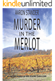 Murder in the Merlot (Ray Elkins Thriller Series) (Ray Elkins Thrillers Book 8) (English Edition)