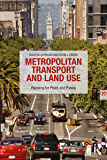 Metropolitan Transport and Land Use: Planning for Place and Plexus
