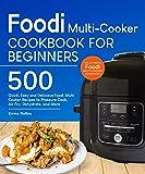 Foodi Multi-Cooker Cookbook For Beginners: Top