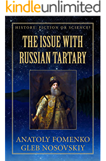 The Issue with Great Tartary (History: Fiction or Science? Book 14)