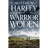 Warrior of Woden (The Bernicia Chronicles Book 5)