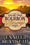 Bourbon Springs Box Set: Volume III, Books 7-9 (Bourbon Springs Box Sets Book 3)