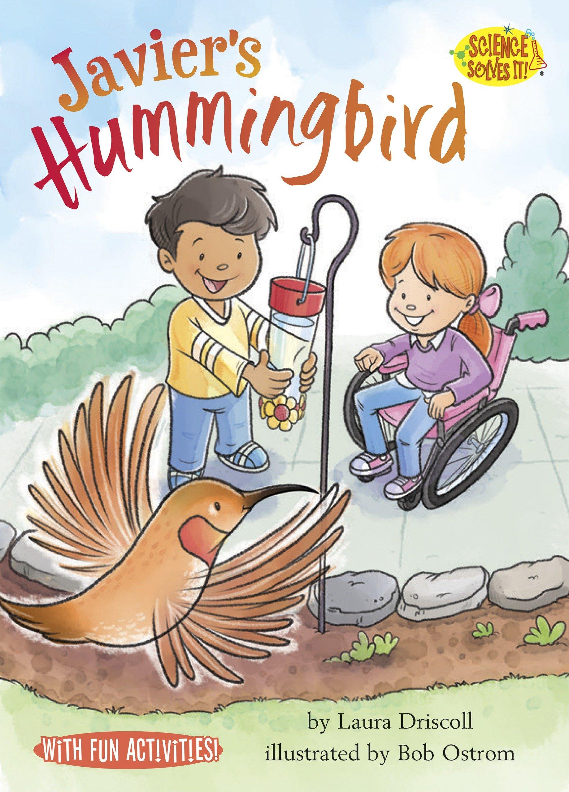 Download Javier's Hummingbird (Science Solves It!) ebook