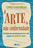 A ARTE DA NÃO CONFORMIDADE