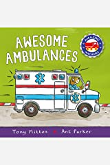Amazing Machines: Awesome Ambulances Kindle Edition