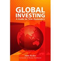Global Investing: A Guide for New Zealanders